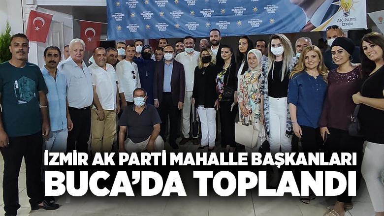 İzmir Ak Parti Mahalle Başkanları Buca'da Toplandı